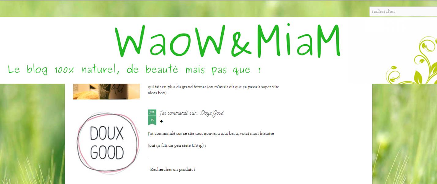 WaoW & MiaM - article présentant Doux Good, 100% naturel