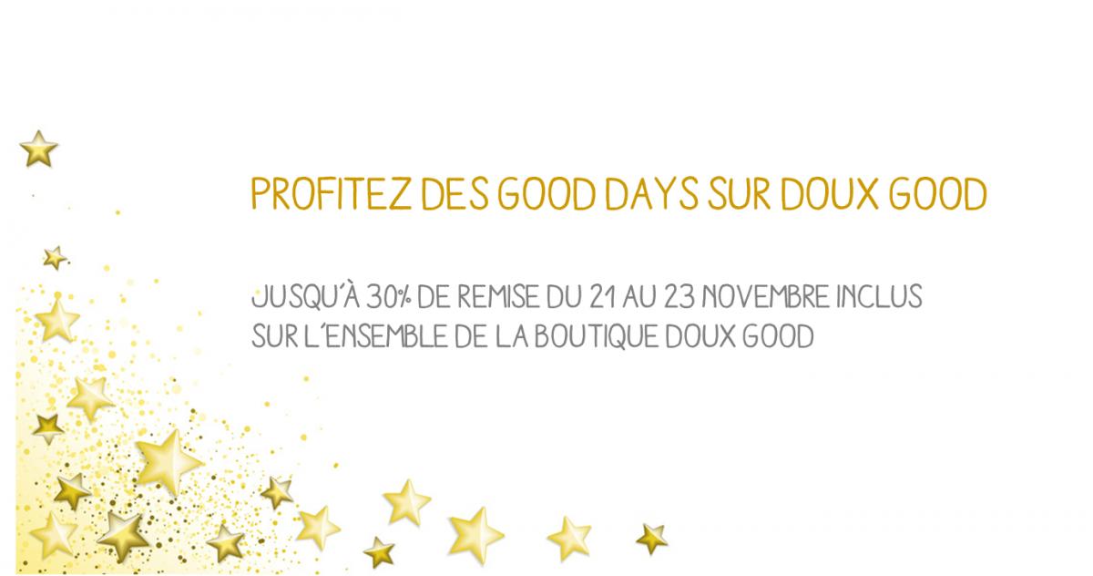 Good Days, les 3 jours de promotion sur Doux Good : Du 21 au 23 novembre 2014 - Jusqu'à 30% de remise